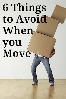 Things to Avoid when you Move