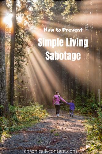 Simple Living Sabotage