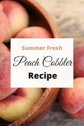 Summer Fresh Peach Cobbler Recipe