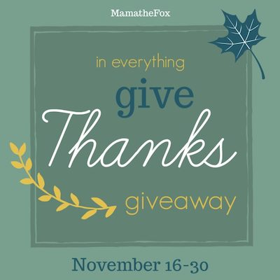 In Everything give Thanks Giveaway